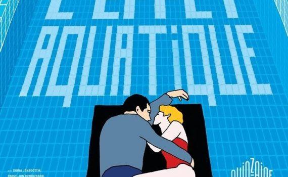 "Affiche du film ""L'effet aquatique"""