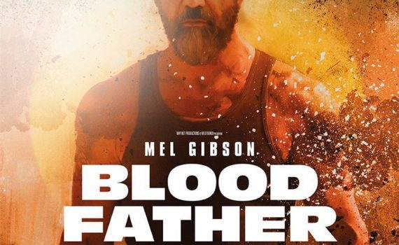 "Affiche du film ""Blood Father"""