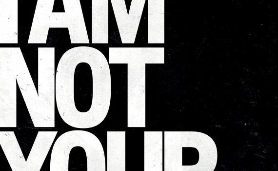 """Affiche du film """"I Am Not Your Negro"""""""