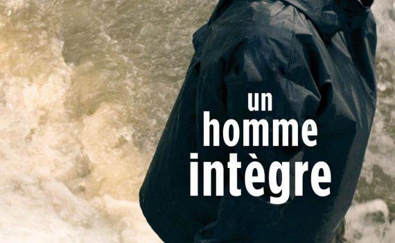 """Affiche du film """"Un Homme Intègre"""""""