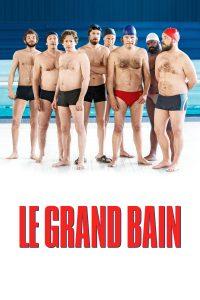 """Affiche du film """"Le Grand Bain"""""""