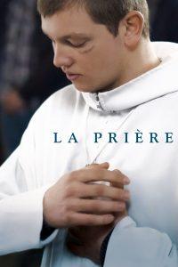 """Affiche du film """"La Prière"""""""