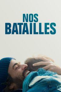 """Affiche du film """"Nos batailles"""""""