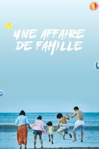 """Affiche du film """"Une affaire de famille"""""""