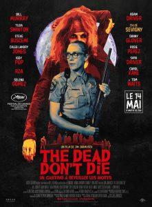 """Affiche du film """"The Dead Don't Die"""""""