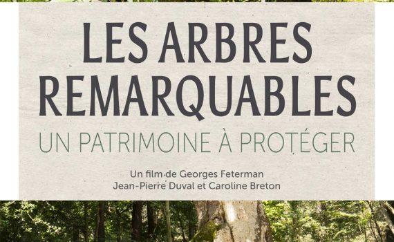 """Affiche du film """"Les Arbres Remarquables, un patrimoine à protéger"""""""