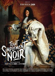 """Affiche du film """"Tout Simplement Noir"""""""