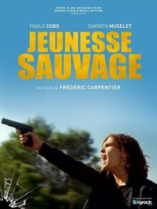 """Affiche du film """"Jeunesse sauvage"""""""