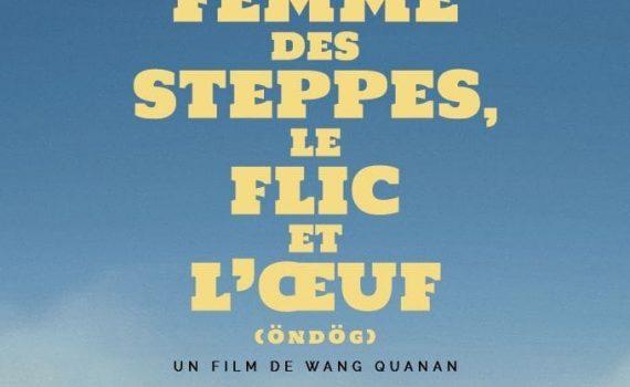 """Affiche du film """"La Femme des steppes, le flic et l'oeuf"""""""