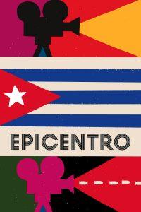 "Affiche du film ""Epicentro"""