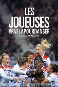"""Affiche du film """"Les Joueuses #Paslàpourdanser"""""""