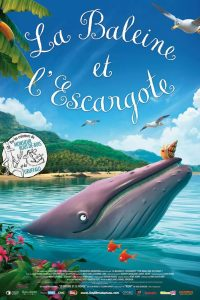 """Affiche du film """"La Baleine et l'escargote"""""""