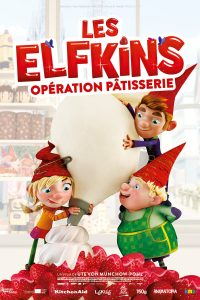 "Affiche du film ""Les Elfkins: Opération pâtisserie"""