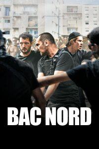 """Affiche du film """"BAC Nord"""""""
