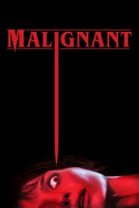 "Affiche du film ""Malignant"""