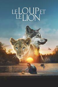 """Affiche du film """"Le loup et le lion"""""""