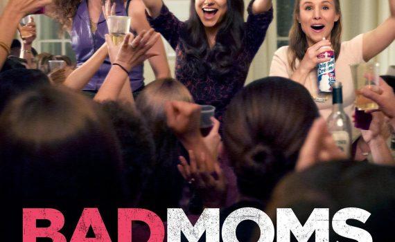 """Affiche du film """"Bad Moms"""""""