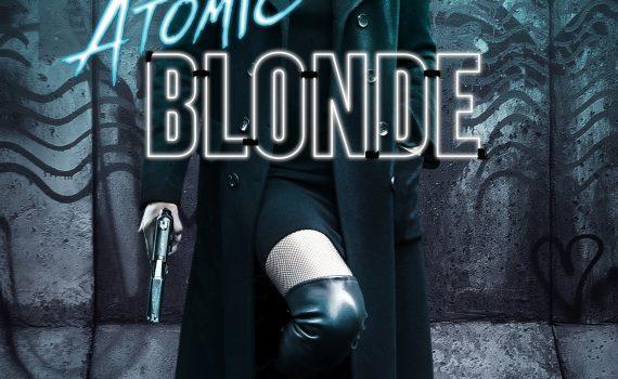 """Affiche du film """"Atomic Blonde"""""""