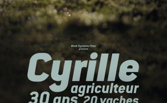 """Affiche du film """"Cyrille, agriculteur, 30 ans, 20 vaches, du lait, du beurre, des dettes"""""""