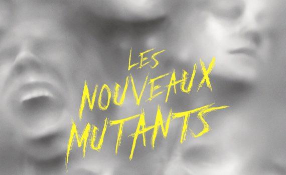 """Affiche du film """"Les Nouveaux mutants"""""""